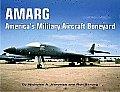 AMARG Americas Military Aircraft Boneyard A Photo Scrapbook