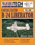 Consolidated B-24 Liberator- Warbirdtech Vol. 1