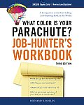 What Color Is Your Parachute Job Hunters Workbook 3rd Edition