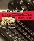 The Internet Fot the Typewriter Generation Cover