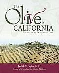 Olive in California History of an Immigrant Tree