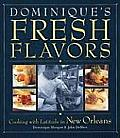 Dominques Fresh Flavors Cooking with Latitude in New Orelans