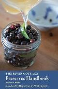 River Cottage Preserves Handbook