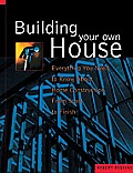 Building Your Own House Everything You N