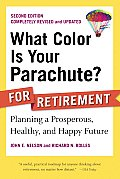 What Color Is Your Parachute for Retirement 2nd Edition