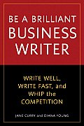Be a Brilliant Business Writer (10 Edition)