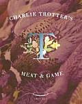 Charlie Trotters Meat & Game