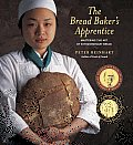 The Bread Baker's Apprentice: Mastering the Art of Extraordinary Bread Cover