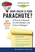 What Color Is Your Parachute?: A Practical Manual for Job-Hunters and Career-Changers (What Color Is Your Parachute?)