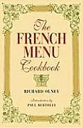 French Menu Cookbook The Food & Wine Of Fran