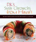 D K S Sushi Chronicles From Hawaii Recipes From Sansei Seafood Restaurant & Sushi Bar