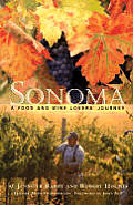 Sonoma A Food & Wine Lovers Journey