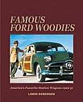 Famous Ford Woodies: America's Favorite Station Wagons, 1929-51