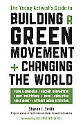 Young Activists Guide to Building a Green Movement & Changing the World