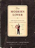 Modern Lover A Playbook for Suitors Spouses & Ringless Carousers