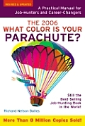 What Color Is Your Parachute 2006
