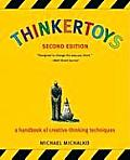 Thinkertoys: A Handbook of Creative-Thinking Techniques Cover