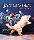 Why Cats Paint The Ethics of Feline Aesthetics