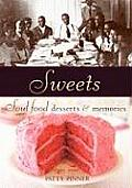 Sweets: Soul Food Desserts & Memories Cover