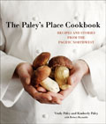 The Paley's Place Cookbook: Recipes and Stories from the Pacific Northwest Cover