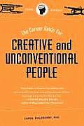 The Career Guide for Creative and Unconventional People (Career Guide For...)