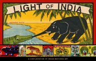 Light of India A Conflagration of Indian Matchbox Art