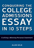 Conquering the College Admissions Essay in 10 Steps: Crafting a Winning Personal Statement Cover