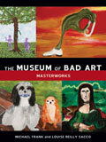 The Museum of Bad Art: Masterworks Cover