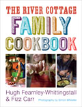 River Cottage Cookbook #3: The River Cottage Family Cookbook