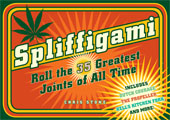 Spliffigami: Roll the 35 Greatest Joints of All Time Cover