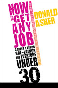 How to Get Any Job: Life Launch & Relaunch for Everyone Under 30
