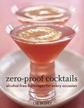 Zero Proof Cocktails: Alcohol-Free Beverages for Every Occasion Cover