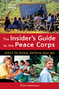 Insiders Guide to the Peace Corps 2nd Edition What to Know Before You Go