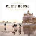 The San Francisco Cliff House