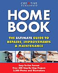 Home Book: The Ultimate Guide to Repairs, Improvements, & Maintenance