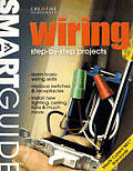 Wiring: Step-By-Step Projects (Smart Guide)