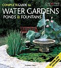 Complete Guide to Water Gardens Ponds & Fountains