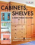 Cabinets, Shelves & Home Storage Solutions: Practical Ideas & Projects for Organizing Your Home Cover