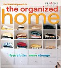 The Smart Approach to the Organized Home (Smart Approach)