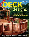 Deck Designs: Decks, Pergolas, Railings, Planters, Benches Cover