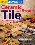Ultimate Guide to Ceramic & Stone Tile Select Install Maintain