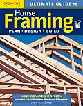 Ultimate Guide to House Framing: Plan, Design, Build (Ultimate Guide To...)