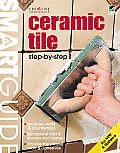 Smart Guide: Ceramic Tile, All New 2nd Edition: Step by Step