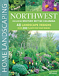 Northwest, Including British Columbia (Home Landscaping)
