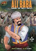 Ali Baba: Fooling the Forty Thieves: An Arabian Tale