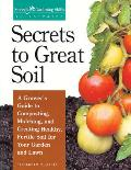 Secrets to Great Soil (Gardening Skills Illustrated)