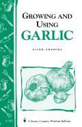 Growing & Using Garlic