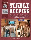 Horsekeeping Skills Library #03: Stablekeeping: A Visual Guide to Safe and Healthy Horsekeeping Cover