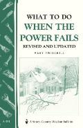 Storey Country Wisdom Bulletin #191: What to Do When the Power Fails: Storey Country Wisdom Bulletin A-191 Cover
