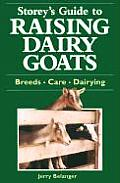Raising Dairy Goats (Storey's Guides to Raising)